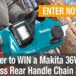 Makita 36V X2 Brushless 14″ Chain Saw Kit Giveaway