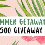 Summer Getaway Giveaway