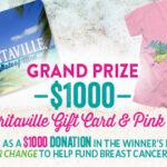 Margaritaville's 2021 Pink October Giveaway
